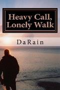 Heavy Call, Lonely Walk: A Message for the Christian Soldier