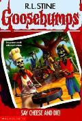 Goosebumps 04 Say Cheese & Die