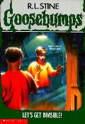 Goosebumps 06 Lets Get Invisible