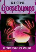 Goosebumps 12 Be Careful What You Wish For