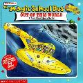Magic School Bus Out Of This World A Boo