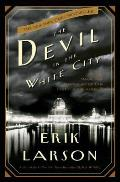 Devil in the White City Murder Magic & Madness at the Fair That Changed America