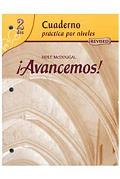 ?Avancemos!: Cuaderno: Practica Por Niveles (Student Workbook) with Review Bookmarks Level 2
