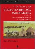 A History of Russia, Central Asia and Mongolia, Volume I: Inner Eurasia from Prehistory to the Mongol Empire