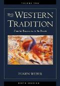 The Western Tradition: From the Renaissance to the Present, Volume II