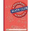 Great Source Afterschool Achievers Math: Student Edition Grade 2 2002