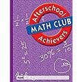 Great Source Afterschool Achievers Math: Student Edition Grade 6 2002