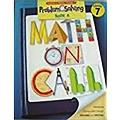 Great Source Math on Call: Problem Solving Teacher's Guide Grade 7 2004