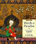 Words Of Paradise Selected Poems Of Rumi