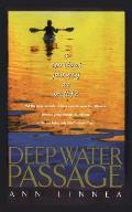 Deep Water Passage A Spiritual Journey A