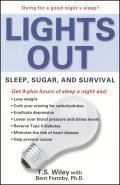 Lights Out Sleep Sugar & Survival
