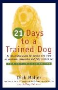21 Days to a Trained Dog