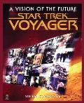 Star Trek Voyager A Vision Of The Future