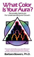 What Color Is Your Aura Personality Spectrums for Understanding & Growth