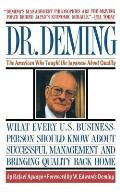 Dr Deming Dr Deming The American Who Taught the Japanese about Quality the American Who Taught the Japanese about Quality