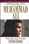 Muhammad Ali His Life & Times