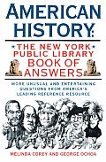 American History: The New York Public Library Book of Answers