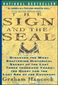 Sign & the Seal The Quest for the Lost Ark of the Covenant