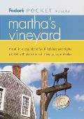 Fodors Pocket Marthas Vineyard 1st Edition