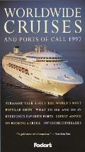 Fodors Worldwide Cruises & Ports Of 97