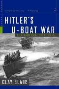 Hitlers U Boat War The Hunted 1942 1945