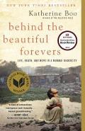 Behind the Beautiful Forevers: Life, Death, and Hope in a Mumbai Undercity: Life, Death, and Hope in a Mumbai Undercity
