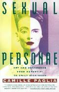 Sexual Personae Art & Decadence From Nefertiti to Emily Dickinson