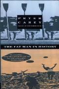 Fat Man In History & Other Stories