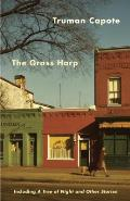 Grass Harp Including A Tree of Night & Other Stories