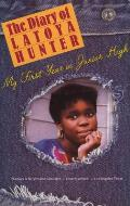The Diary of Latoya Hunter: My First Year in Junior High