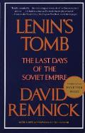 Lenins Tomb The Last Days of the Soviet Empire