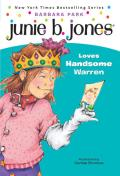 Junie B. Jones Loves Handsome Warren (Junie B. Jones #7)