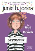 Junie B. Jones Is Not a Crook (Junie B. Jones #9)