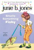 Junie B. Jones Smells Something Fishy (Junie B. Jones #12)