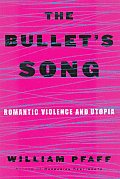 Bullets Song Romantic Violence & Utopia
