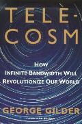 Telecosm How Infinite Bandwidth Will Rev
