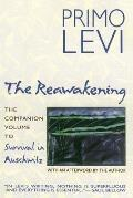 The Reawakening: The Companion Volume to Survival in Auschwitz