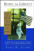 Born For Liberty History Of Women In 2nd Edition