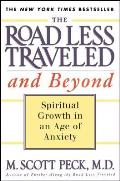 Road Less Traveled & Beyond Spiritual Growth in an Age of Anxiety