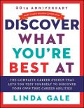 Discover What Youre Best at Revised for the 21st Century