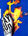 Ray Gun Out Of Control