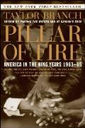 Pillar of Fire America in the King Years 1963 65