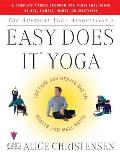 American Yoga Associations Easy Does It Yoga The Safe & Gentle Way to Health & Well Being