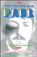 The Walrus Was Paul: The Great Beatle Death Clues