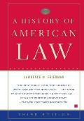 History Of American Law 3rd Edition