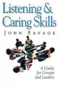 Listening & Caring Skills A Guide For Gr