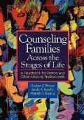 Counseling Families Across the Stages of Life