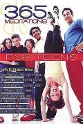 365 Meditations for Teens
