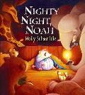 Nighty Night Noah An Ark Alphabet