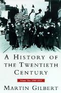 History of the Twentieth Century Volume 1 1900 1933